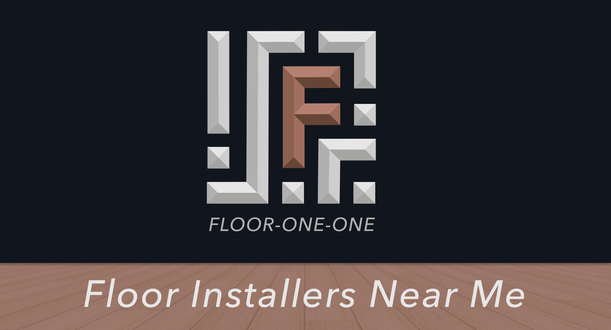 Floor Installers Near Me